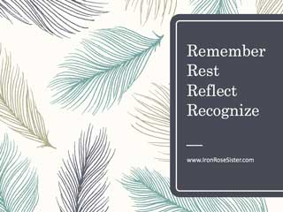 remember rest reflect recognize